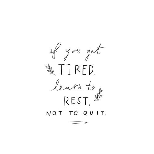 if you get tired learn to rest not to quit banksy cocoa chelsea